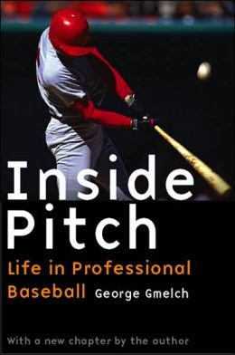 George Gmelch: Inside Pitch
