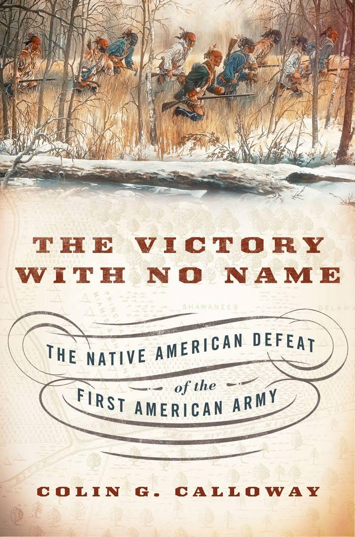 Colin G. Calloway: The Victory with No Name