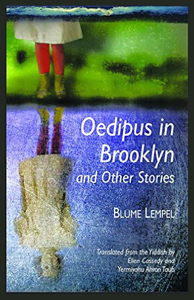 Blume Lempel: Oedipus in Brooklyn and Other Stories