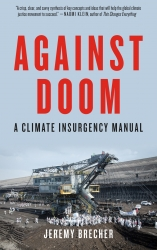 Jeremy Brecher: Against Doom: A Climate Insurgency Manual