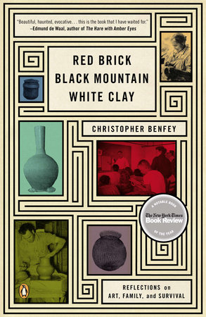 Christopher Benfey: Red Brick, Black Mountain, White Clay