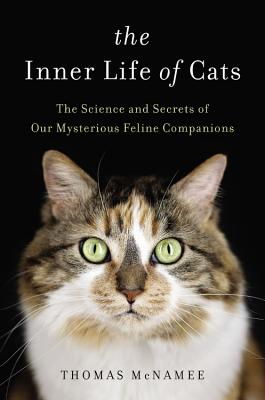 Thomas McNamee: The Inner Life of Cats