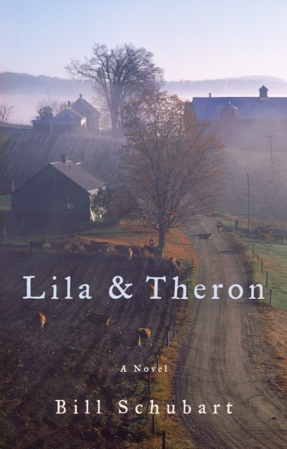 Bill Schubart: Lila and Theron (A Novel)