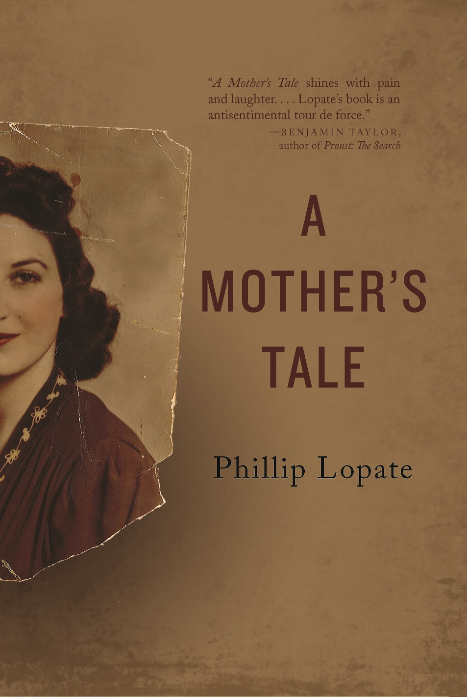 Phillip Lopate: A Mother's Tale